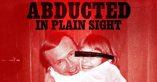 New-True-Crime-Documentary-Abducted-In-Plain-Sight-Coming-From-Netflix